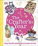 The Crafter's Year (Dk Crafts)