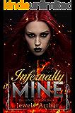 Infernally Mine (The Infernal Blade Book 1)