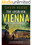 The Absolver: Vienna (Saint Michael Thriller Series Book 2)