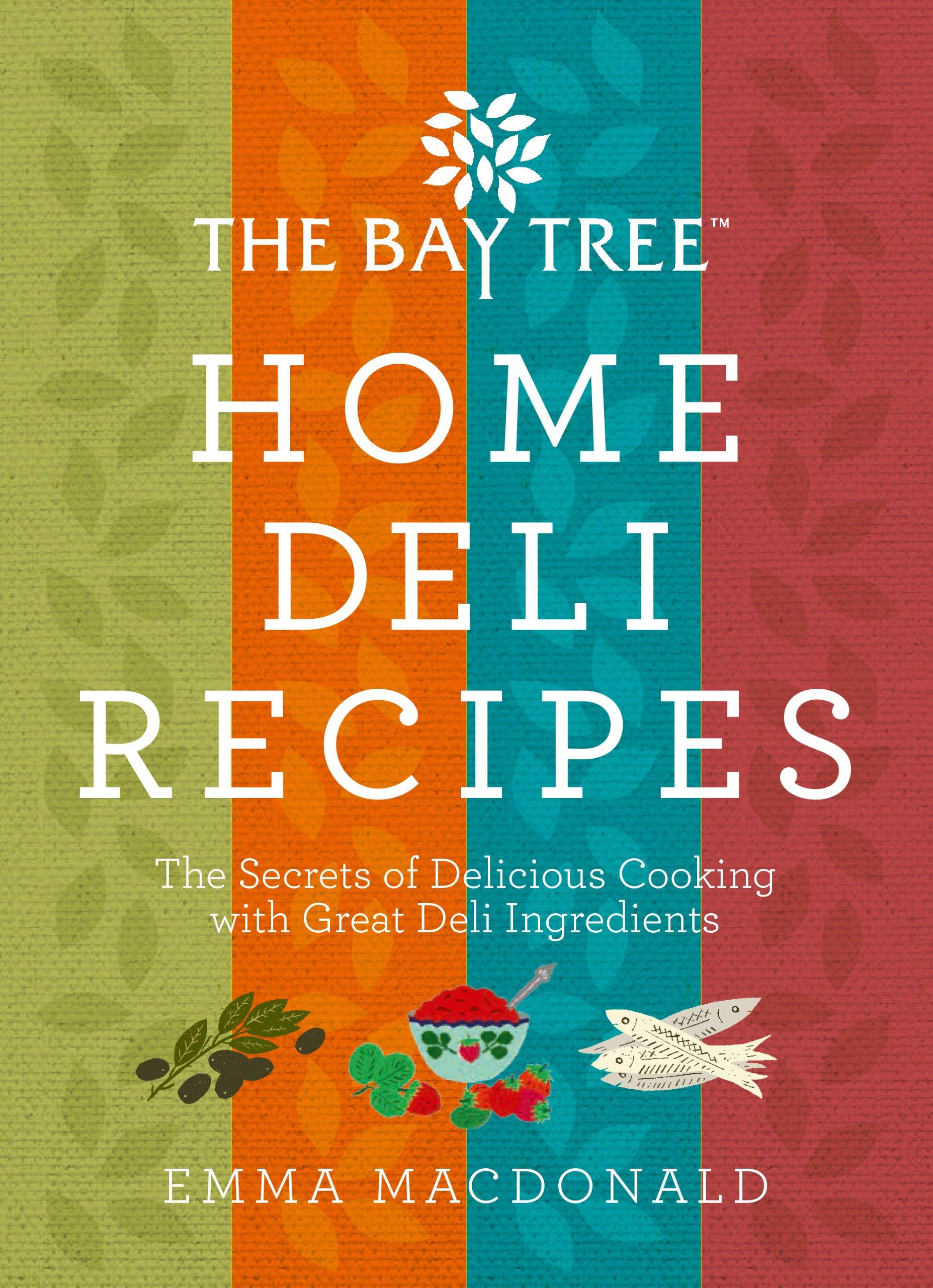 Home Deli Recipes: Emma MacDonald: 9781848991095: Amazon.com: Books