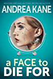 A Face to Die For (Forensic Instincts Book 6)