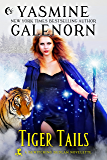 Tiger Tails (Bewitching Bedlam)