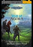 Whill of Agora: Book 1 (Legends of Agora) (English Edition)