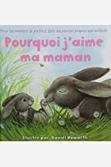 Why I Love My Mommy French Edition Board book