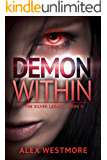 The Demon Within (The Silver Legacy Book 2)