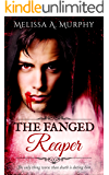 The Fanged Reaper (Serial Vampires Book 2)