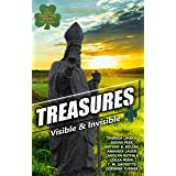 Treasures: Visible & Invisible (Catholic Teen Books Visible & Invisible Anthology Series)