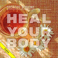 Heal Your Body: A Novel-Essay that Teaches You How to Eat and Think in an Anti Inflammatory...