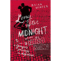 Long After Midnight at the Nino Bien: A Yanqui's Missteps in Argentina book cover