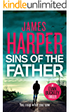Sins Of The Father: An Evan Buckley Crime Thriller (Evan Buckley Thrillers Book 3)
