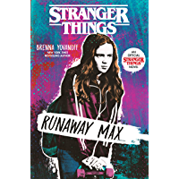 Stranger Things: Runaway Max (English Edition)