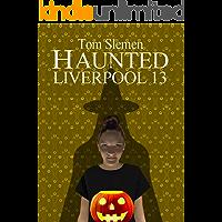 Haunted Liverpool 13