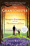 Sidney Chambers and The Persistence of Love: Grantchester Mysteries 6