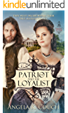 Patriot and the Loyalist (Hearts at War Book 2)