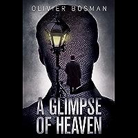 A Glimpse of Heaven (a John Billings Mystery Book 1) (English Edition)