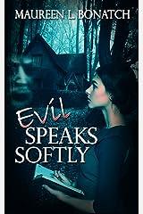 Evil Speaks Softly (The Nightwalkers Series) Kindle Edition