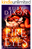 Fire In Her Eyes: A Post-Apocalyptic Dragon Shifter Romance (Fireblood Dragons Book 7)