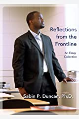 Reflections from the Frontline Kindle Edition