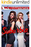 Suburbia: A Hotwife Novel