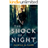 The Shock of Night (The Darkwater Saga Book #1)
