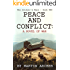 PEACE AND CONFLICT: Exciting War story about the infantry, Marines, airborne troops, and the French Foreign Legion in Vietnam and then NATO - including ... and air warfare (The Soldier's Wars Book 2)