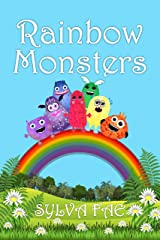 Rainbow Monsters: Meet The Rainbow Monsters Kindle Edition