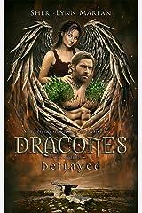 Dracones Betrayed: Dark Dragon Shifter Kindle Edition