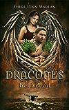 Dracones Betrayed: Dark Dragon Shifter