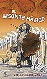 El bisonte mágico (Espasa. Narrativa)