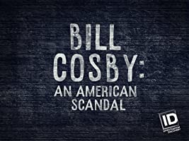 Bill Cosby An American Scandal Season 1
