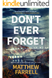 Don't Ever Forget (Adler and Dwyer Book 1)
