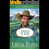 Pete (Circle A Cowboys Book 6)