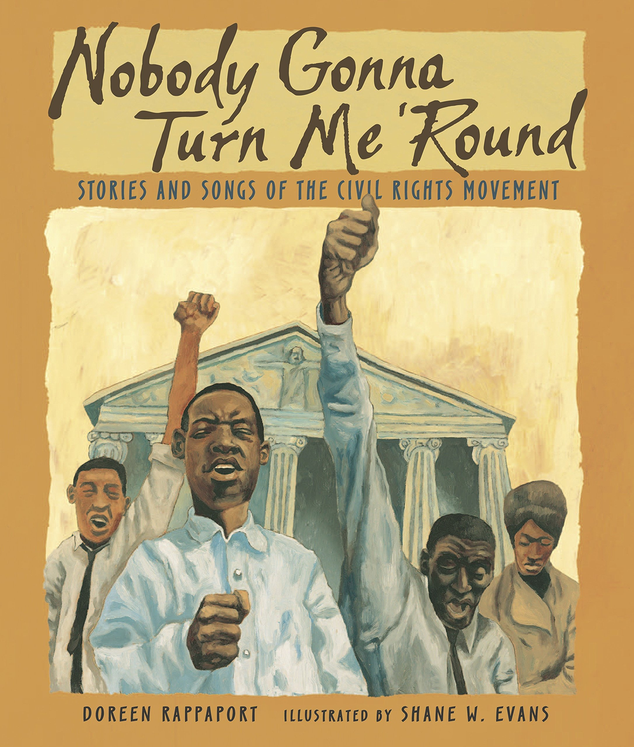 Nobody Gonna Turn Me 'Round: Stories and Songs of the Civil Rights Movement PDF