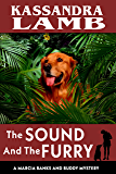 The Sound and The Furry: A Marcia Banks and Buddy Mystery (The Marcia Banks and Buddy Cozy Mysteries Book 7)