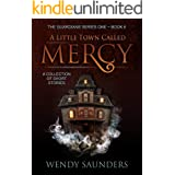 A Little Town Called Mercy (The Guardians Series 1 Book 6)