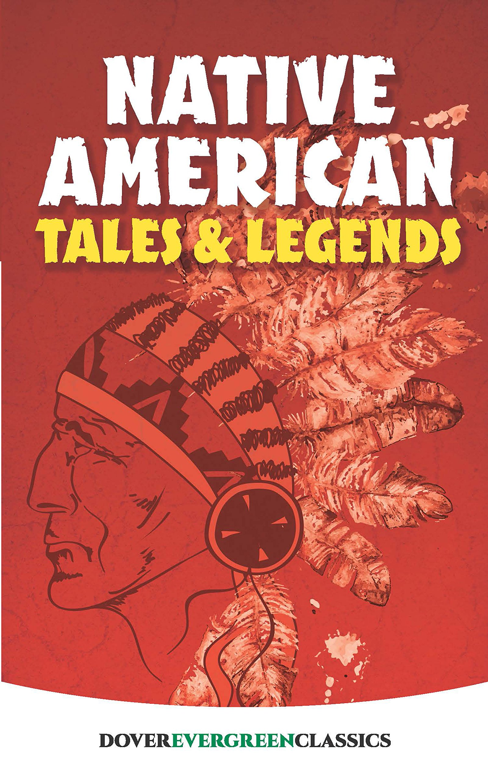 Native American Tales and Legends (Dover Children's Evergreen Classics) (English Edition)