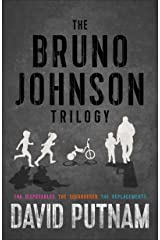 The Bruno Johnson Trilogy (A Bruno Johnson Thriller, Books 1-3) Kindle Edition
