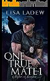 One True Mate 1: Shifter's Sacrifice (English Edition)