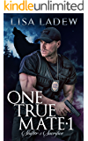 One True Mate 1: Shifter's Sacrifice
