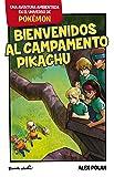 Bienvenidos al Campamento Pikachu: Una aventura ambientada en el universo Pokémon