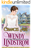 Chances Are: A Clean & Wholesome Historical Romance (Second Chance Brides Book 8)