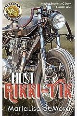 Most Rikki-Tik: Mayhan Bucklers MC Book One Kindle Edition