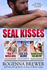 SEAL Kisses: SEAL It With A Kiss Books 1-3 Kindle Edition