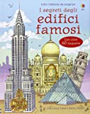 I segreti degli edifici famosi. Libro pop-up. Ediz. illustrata