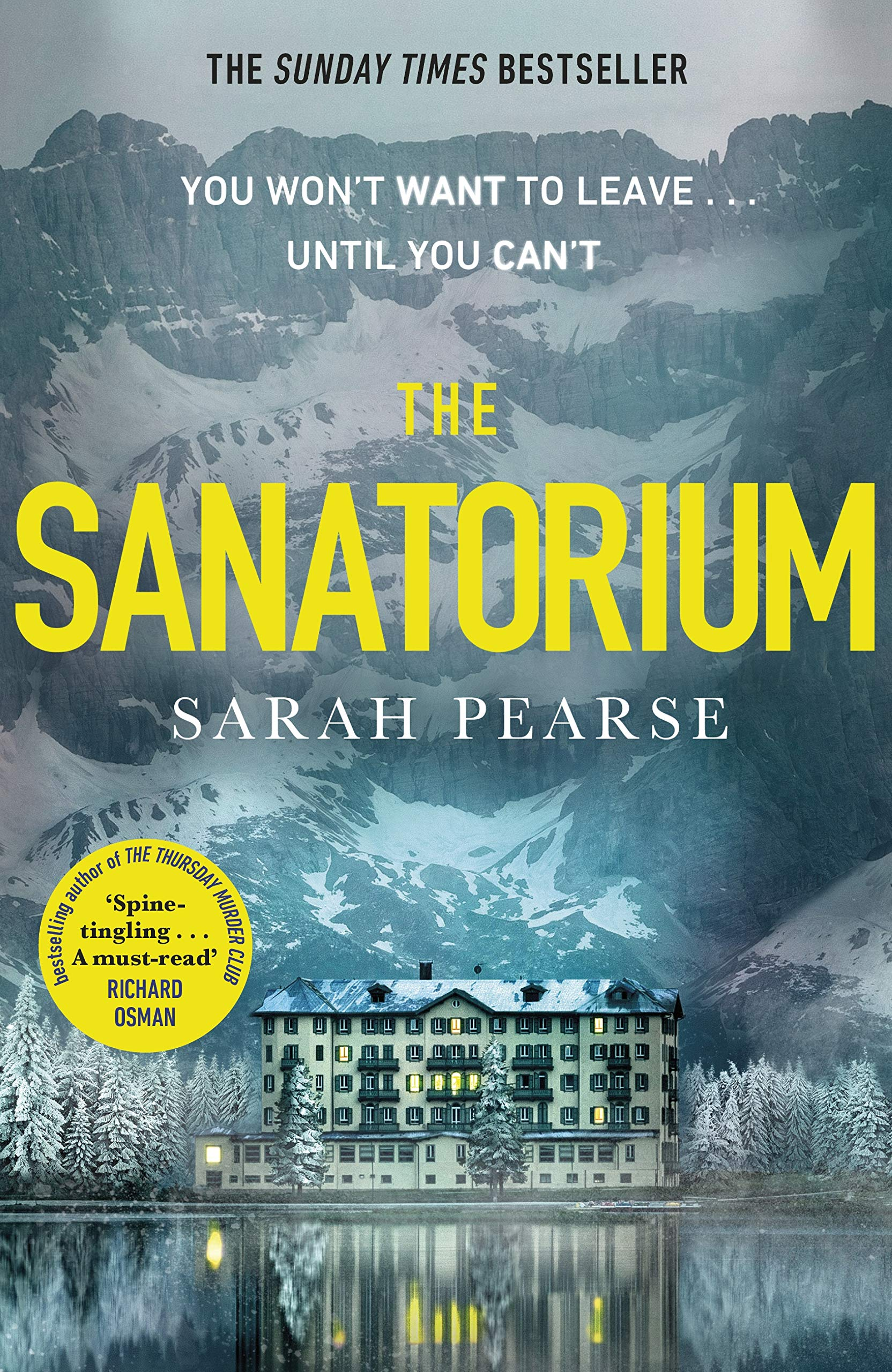 The Sanatorium: The spine-tingling Reese Witherspoon Book Club Pick, now a  Sunday Times bestseller: Amazon.co.uk: Pearse, Sarah: 9781787633315: Books