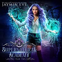 Supernatural Academy: Year Two: Supernatural Academy Series, Book 2