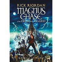El barco de los muertos (Magnus Chase y los dioses de Asgard 3) (Serie Infinita)
