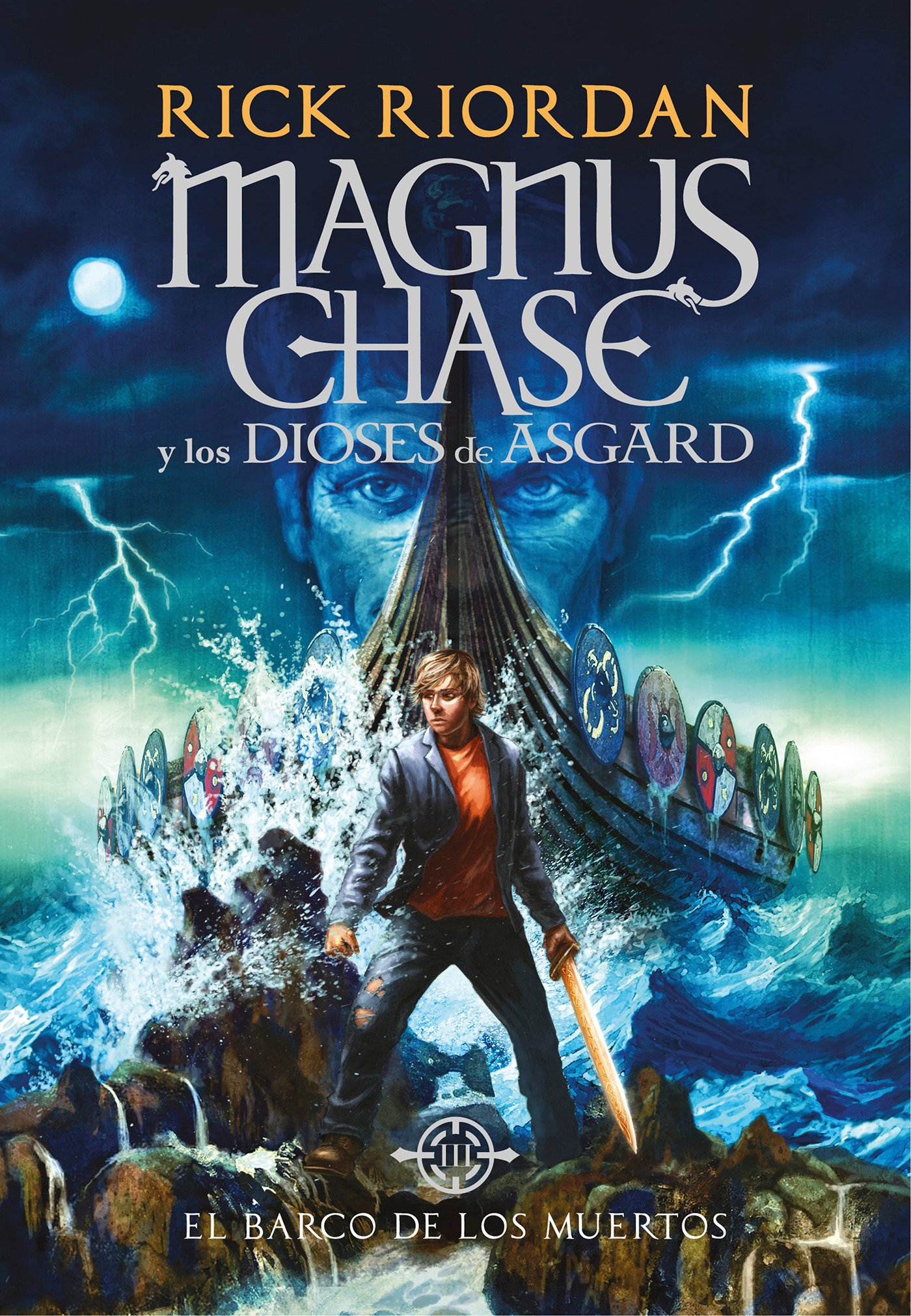 Amazon.com: El barco de los muertos / The Ship of the Dead (Serie Magnus Chase y los Dioses de Asgard / Magnus Chase and the Gods of Asgard) (Spanish ...