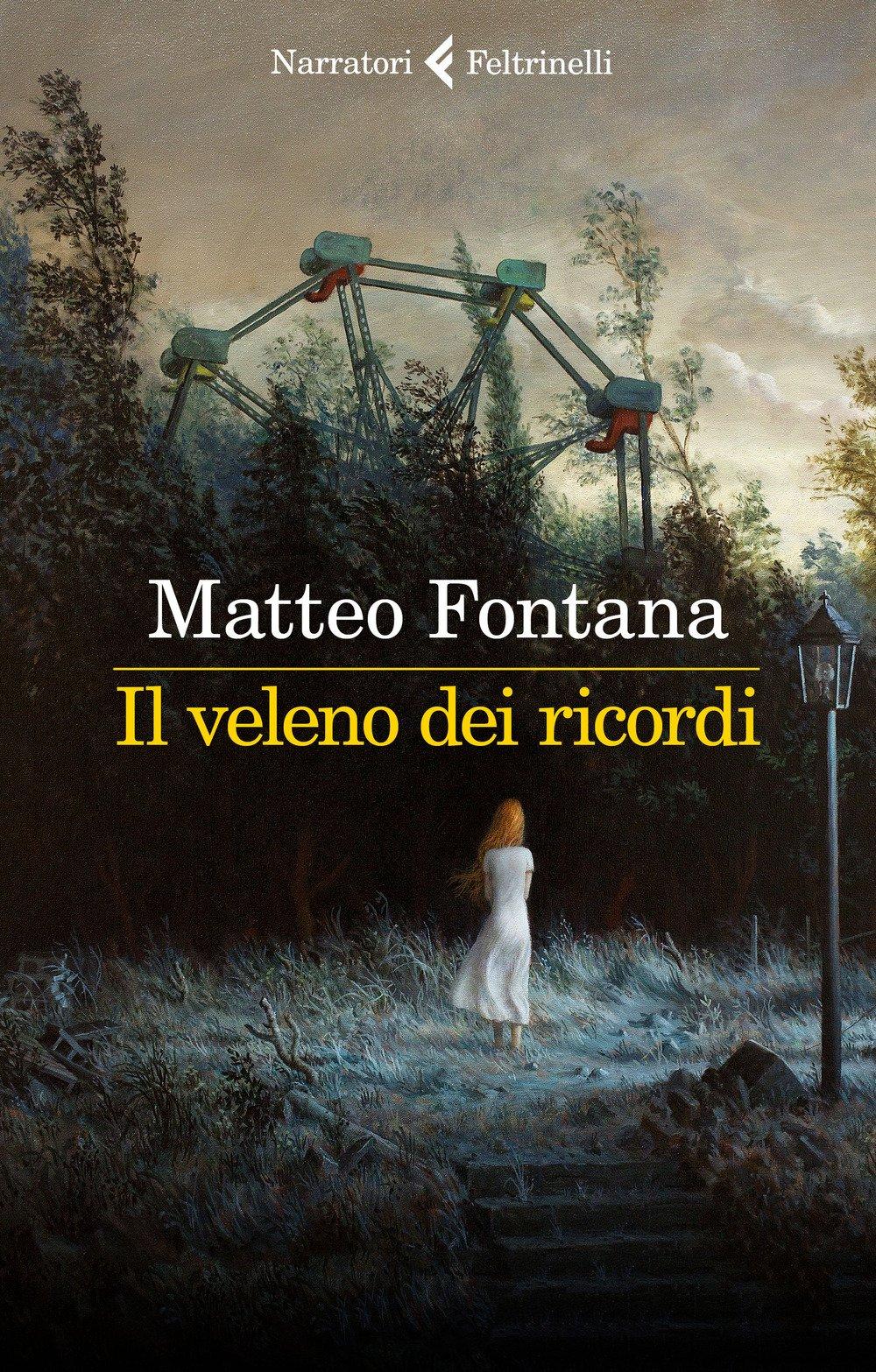 Amazon.it: Il veleno dei ricordi - Fontana, Matteo - Libri