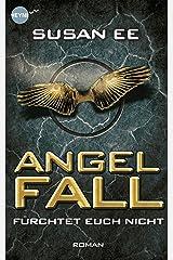 Angelfall: Roman (Angelfall-Reihe 1) (German Edition) Kindle Edition